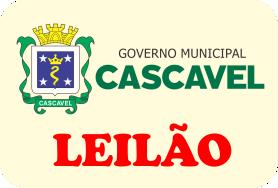 LEILÃO DA PREFEITURA MUNICIPAL DE CASCAVEL
