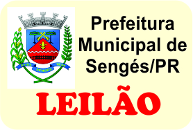 Leilão da Prefeitura Municipal de Sengés/PR