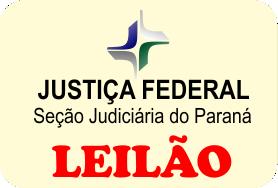 Leilão da 19ª Vara Federal de Curitiba/PR - 4ª Hasta